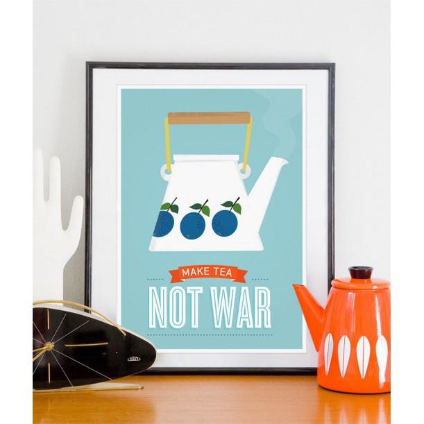 Affiche Make Tea not War