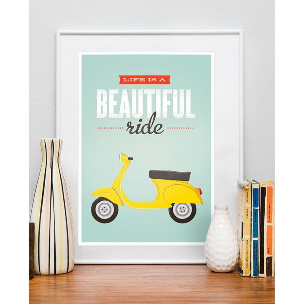 Print Life is a Beautiful Ride