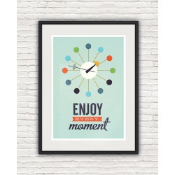 Affiche Enjoy Every Moment