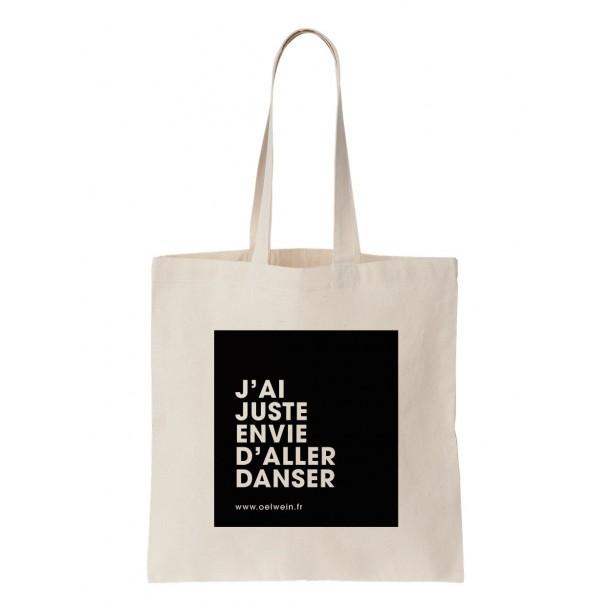 Tote Bag J'ai Juste Envie d'Aller Danser Oelwein