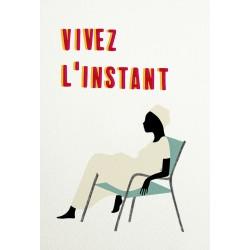 Print Vivez l'Instant by Vivez l'Instant
